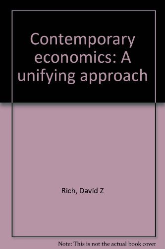 9780030062476: Contemporary economics: A unifying approach