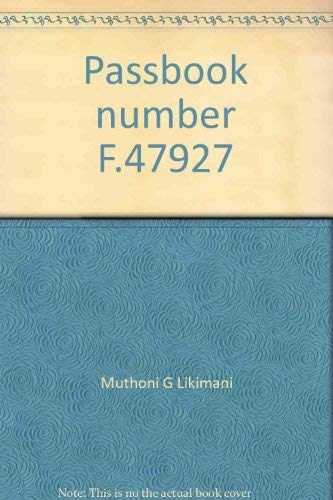 9780030062636: Passbook number F.47927: Women and Mau Mau in Kenya