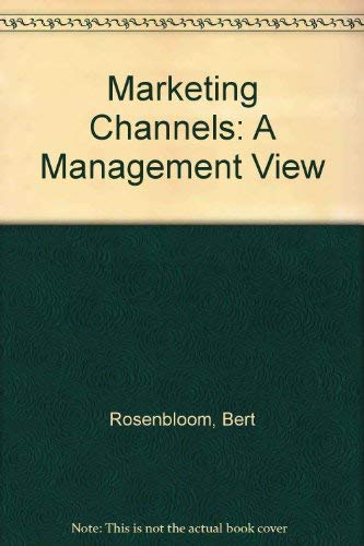 9780030063725: Marketing Channels: A Management View