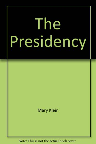 9780030065514: The Presidency: the power and glory (Viewpoints)