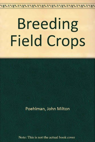 9780030065804: Breeding Field Crops