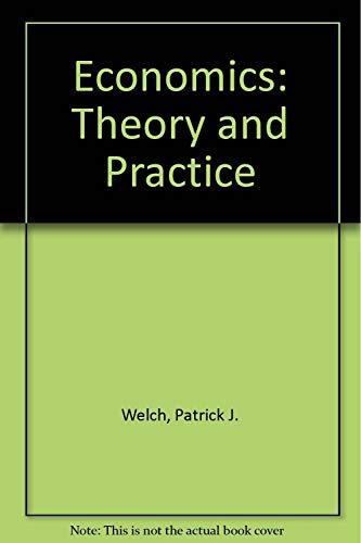 9780030066481: Economics: Theory & Practice.