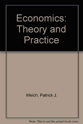9780030066528: Economics: Theory and Practice
