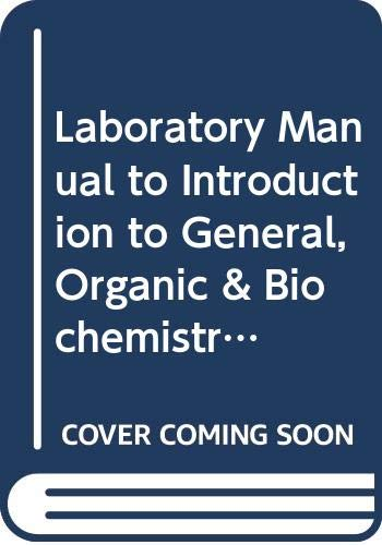 9780030067242: Laboratory Manual to Introduction to General, Organic & Biochemistry