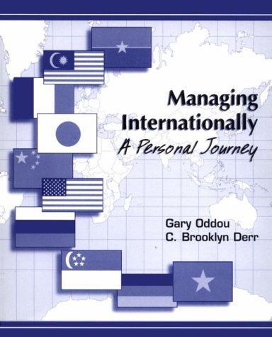 9780030068522: Managing Internationally: A Personal Journey