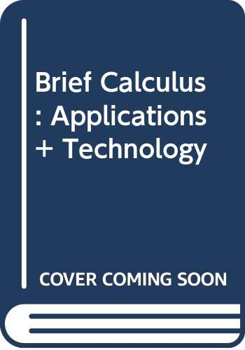 9780030068683: Brief Calculus: Applications + Technology