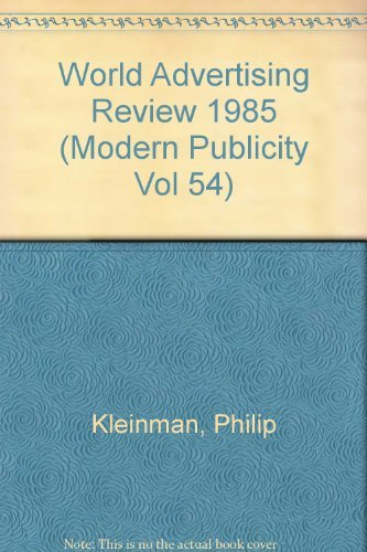 9780030070037: World Advertising Review 1985 (Modern Publicity Vol 54)