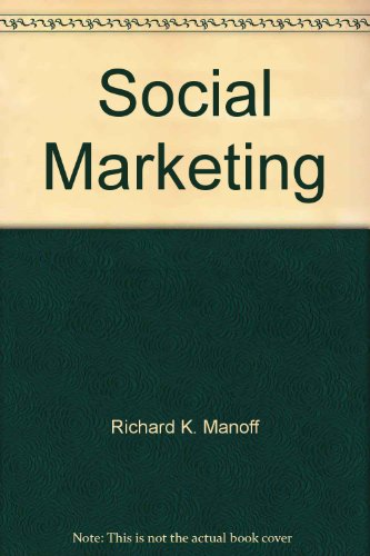 9780030070136: Social Marketing: New Imperative for Public Health