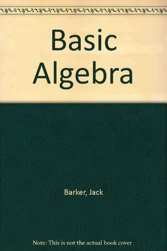 9780030070525: Basic Algebra