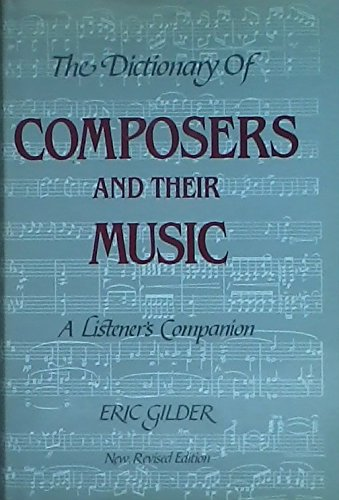 9780030071775: The Dictionary of Composers and Their Music