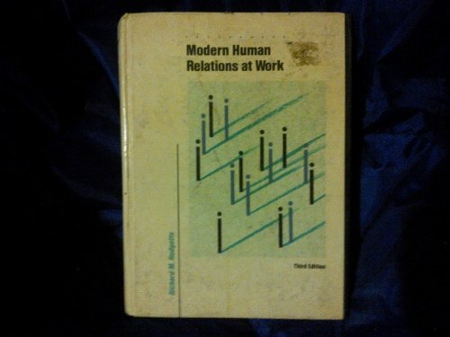 9780030071898: Modern Human Relations at Work