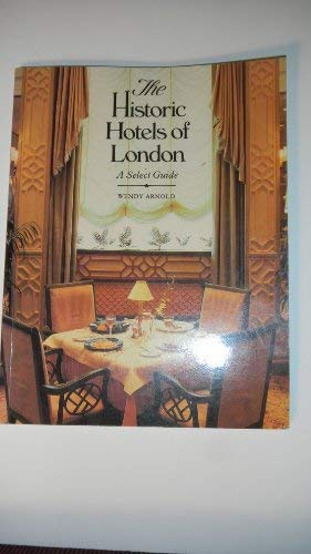 9780030073045: The Historic Hotels of London