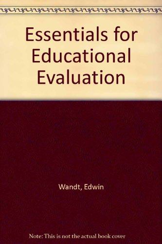 9780030073151: Essentials for Educational Evaluation