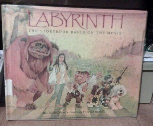 Labyrinth: The Storybook Based on the Movie: Louise Gikow, Bruce McNally (Illustrator)