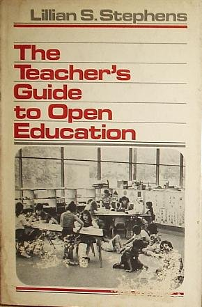 9780030073915: The Teacher's Guide to Open Education
