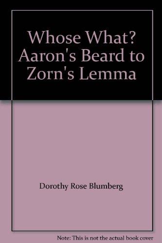 9780030074066: Whose What? Aaron's Beard to Zorn's Lemma