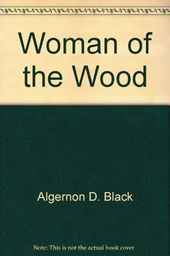 9780030074363: The Woman of the Wood: A Tale from Old Russia
