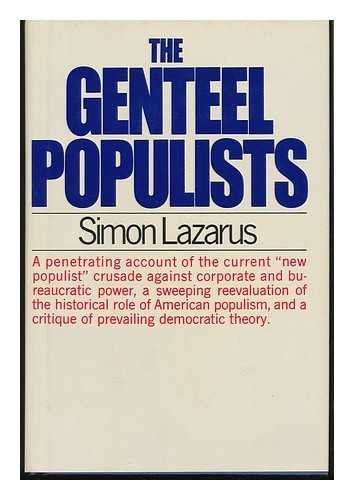 9780030075117: The genteel populists