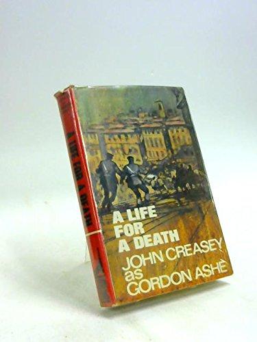 A Life For Death: John Creasey