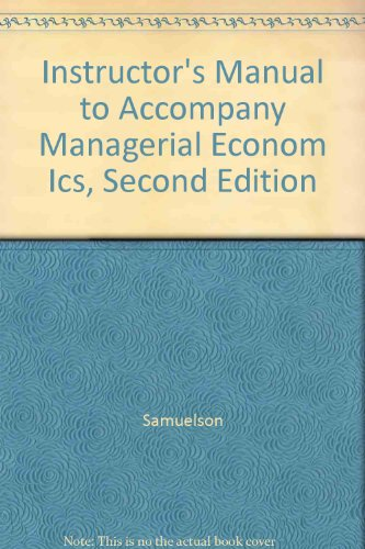 9780030075629: Instructor's Manual to Accompany Managerial Econom Ics, Second Edition
