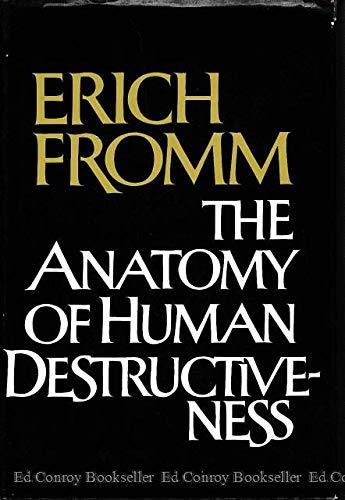 9780030075964: The Anatomy of Human Destructiveness