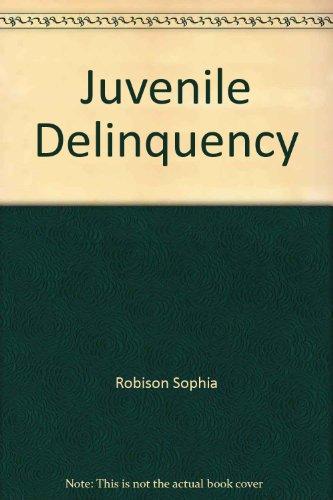 9780030076107: Juvenile Delinquency