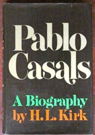 9780030076169: Pablo Casals : A Biography