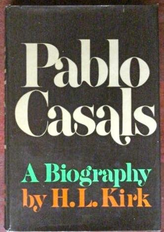 9780030076169: Pablo Casals : A Biography