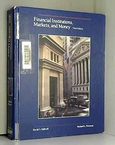 9780030076282: Financial Institutions: Markets and Money