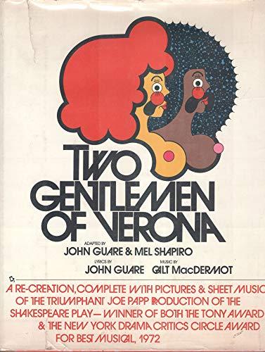 Two Gentlemen of Verona: Adapted by John Guare & Mel Shapiro, Lyrics by John Guare, Music by Galt ...