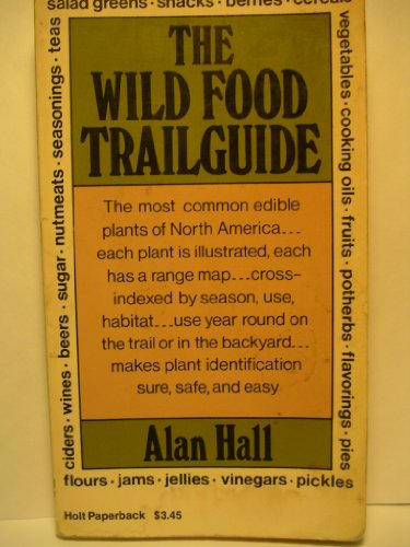 9780030077012: The Wild Food Trailguide.