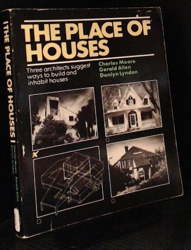 9780030077265: The place of houses