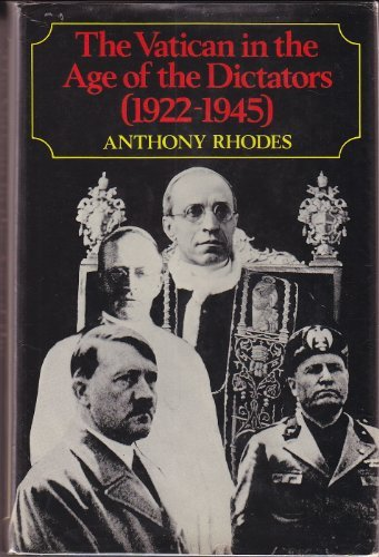 9780030077364: The Vatican in the Age of the Dictators, 1922-1945