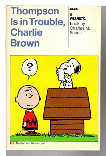 9780030077418: Thompson Is in Trouble, Charlie Brown