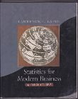 9780030077869: Statistics for Modern Business: A First Course