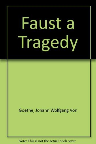 9780030078156: Faust a Tragedy