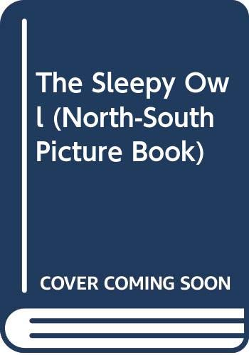 9780030080234: The Sleepy Owl (North-South Picture Book) (English and German Edition)