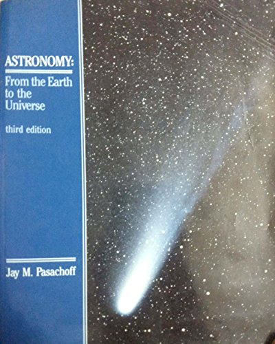 9780030081149: Astronomy: From the Earth to the Universe (Saunders Golden Sunburst Series)