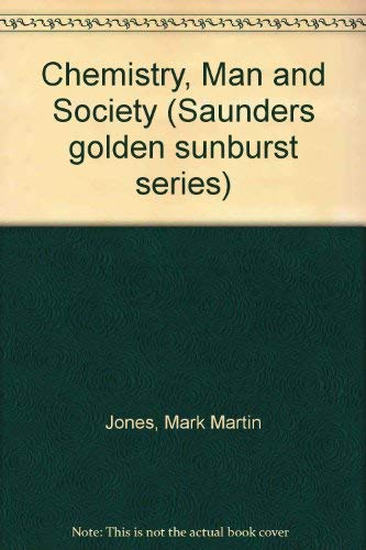 9780030081392: Chemistry and Society (Saunders Golden Sunburst Series)