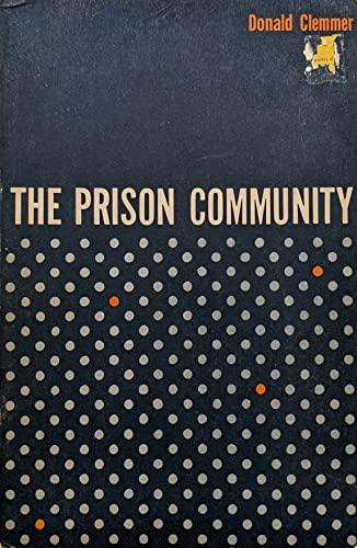 9780030081552: Prison Community