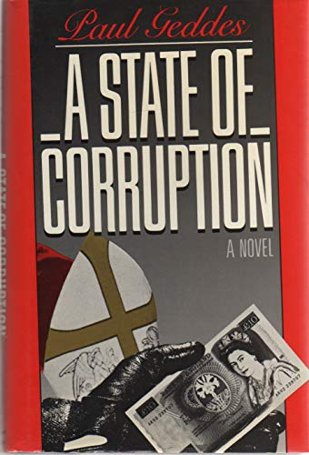 9780030081644: A State of Corruption
