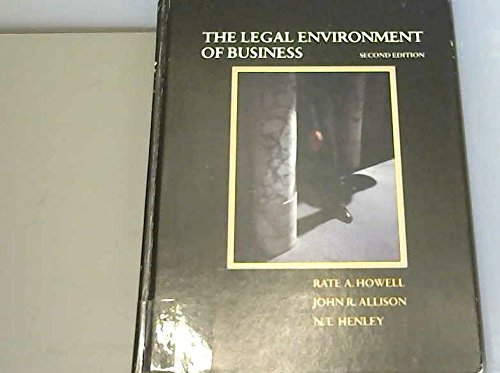 9780030083693: The Legal Environment of Business