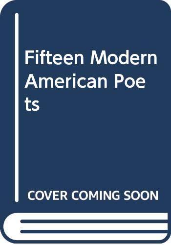 9780030083754: Fifteen Modern American Poets