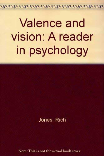 9780030084164: Valence and Vision: A Reader in Psychology