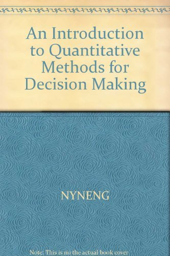 9780030084416: An introduction to quantitative methods for decision making (Series in quantitative methods for decision making)