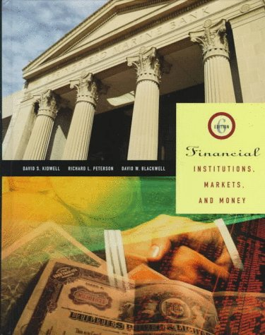 9780030084584: Financial Institutions Markets and Money (The Dryden Press series in finance)