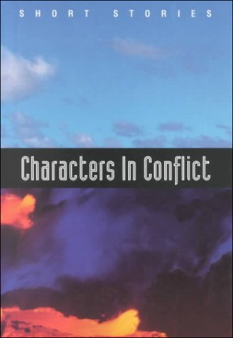 9780030084638: Characters in Conflict: Short Stories (Holt Short Stories)