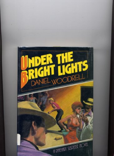 9780030085147: Under the Bright Lights (A Rinehart suspense novel)