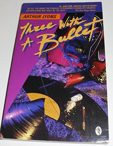 Beispielbild für Three With a Bullet zum Verkauf von Bayside Books
