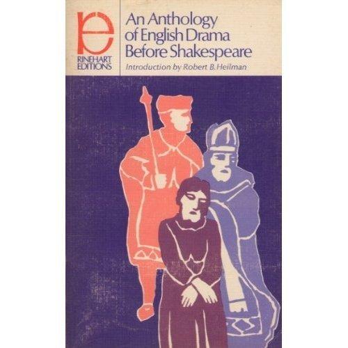 9780030086250: Anthology of English Drama Before Shakespeare (Rinehart Editions,)